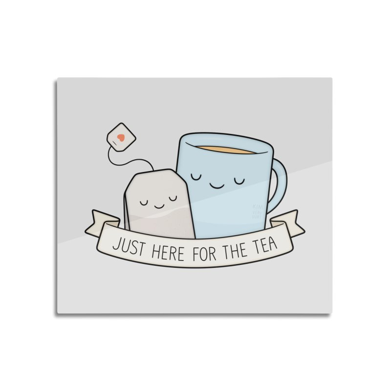 Just Here For The Tea Home Mounted Aluminum Print by Kim Vervuurt