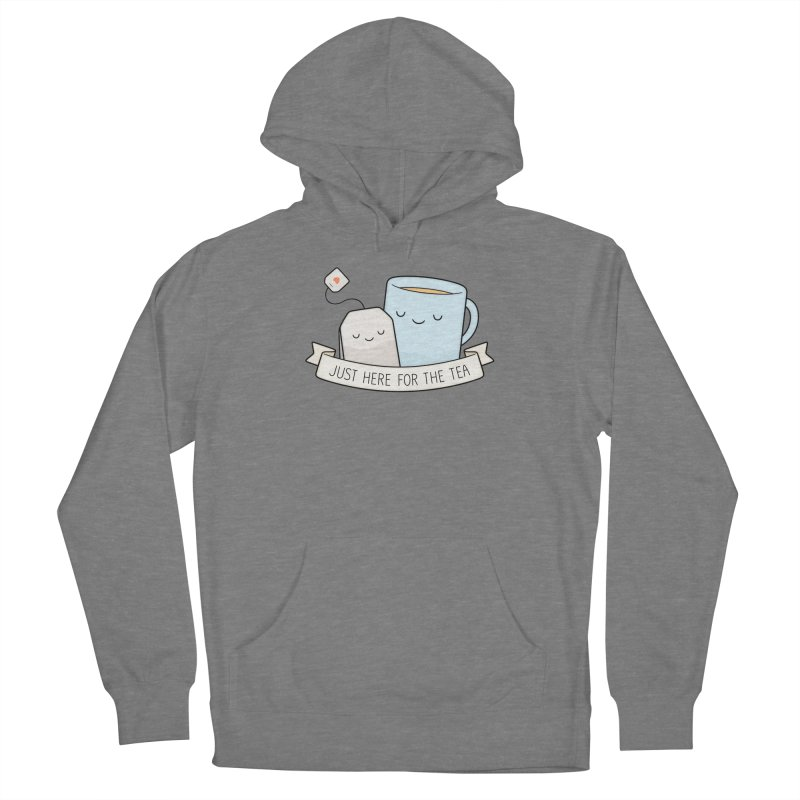 Just Here For The Tea Women's Pullover Hoody by Kim Vervuurt