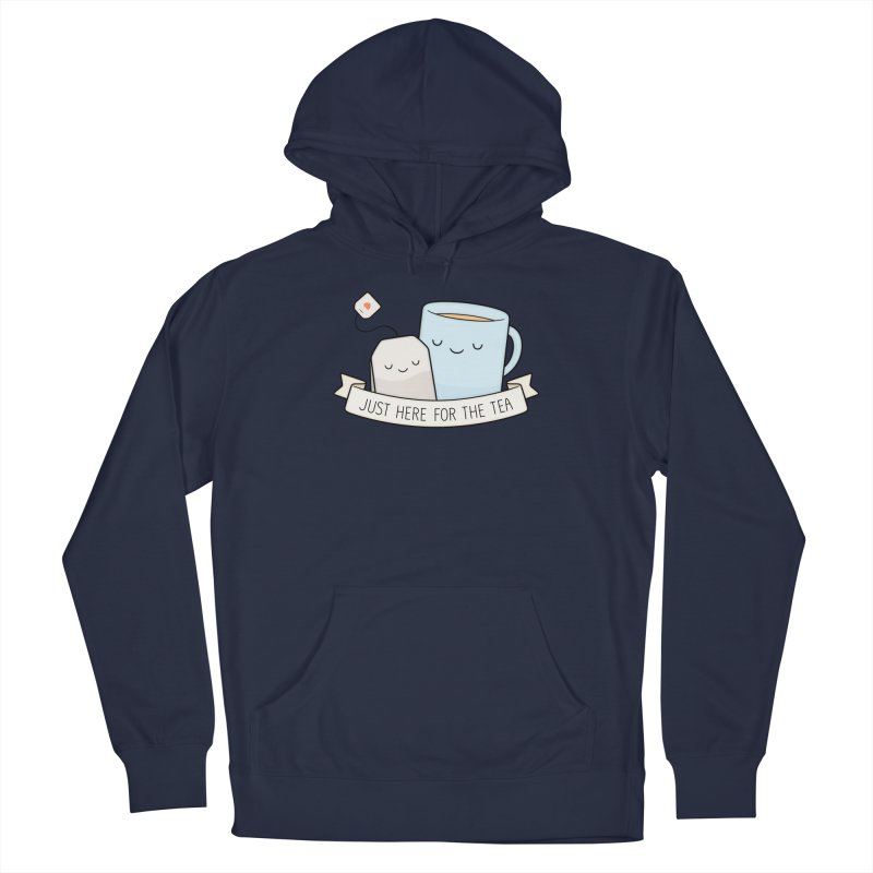 Just Here For The Tea Men's Pullover Hoody by Kim Vervuurt