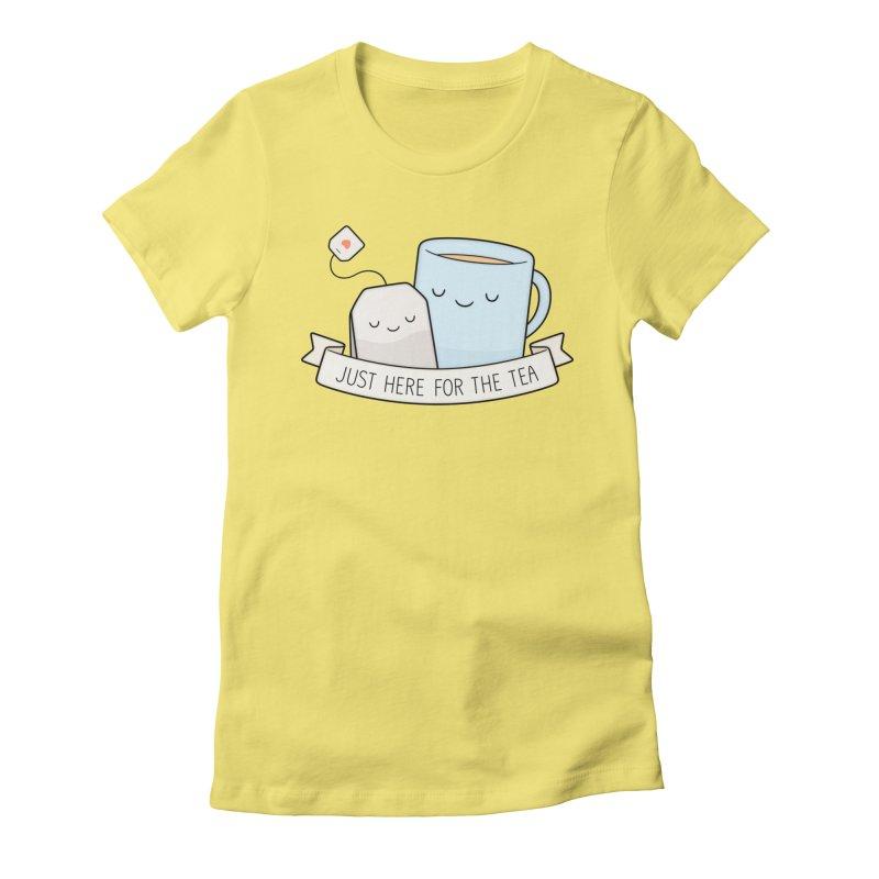Just Here For The Tea Women's T-Shirt by Kim Vervuurt
