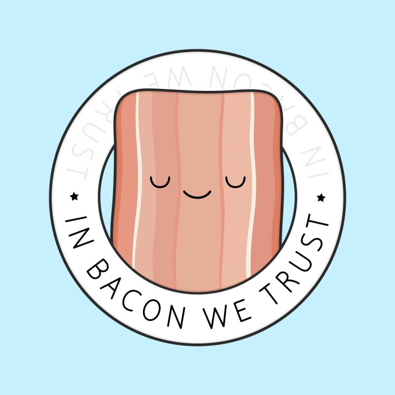 In Bacon We Trust Kids T-Shirt by Kim Vervuurt