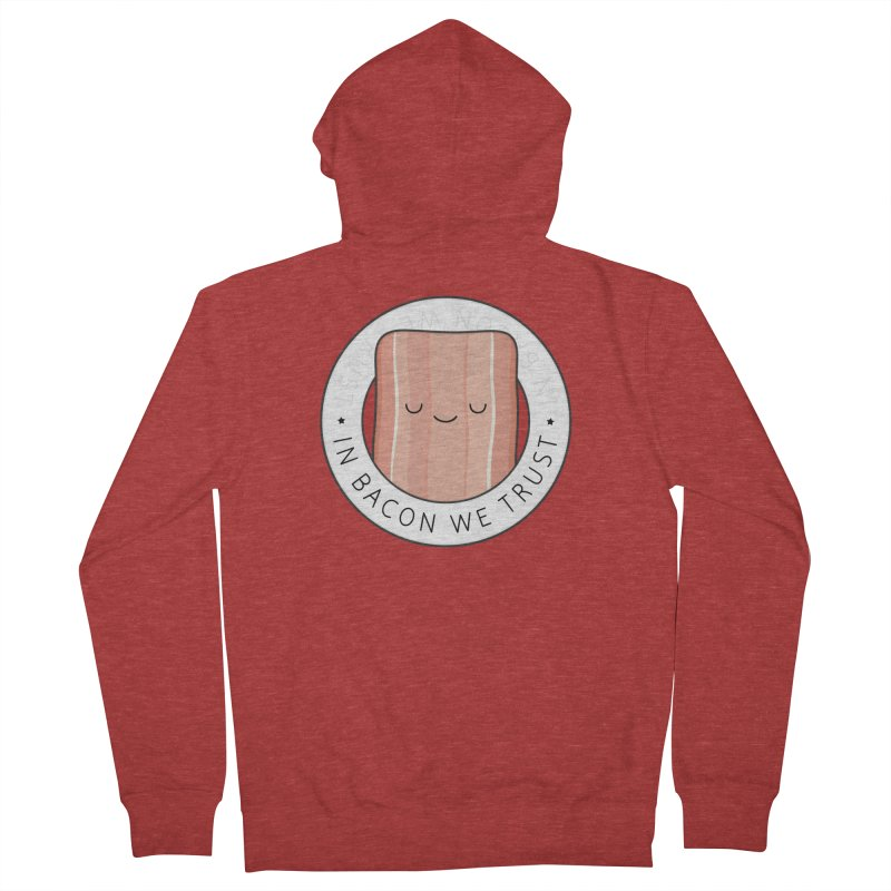 In Bacon We Trust Men's Zip-Up Hoody by Kim Vervuurt