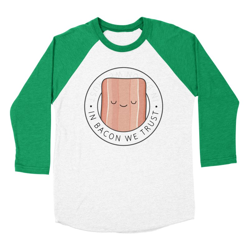 In Bacon We Trust Women's Baseball Triblend Longsleeve T-Shirt by Kim Vervuurt