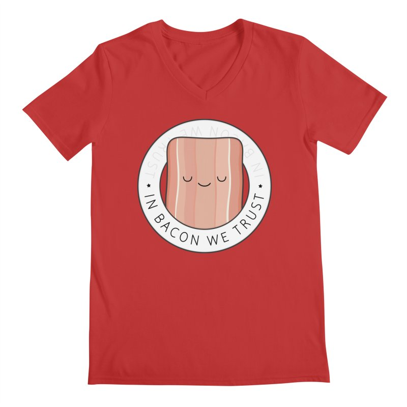 In Bacon We Trust Men's V-Neck by Kim Vervuurt
