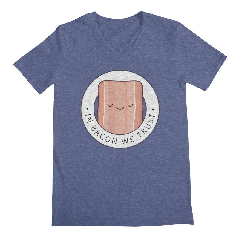 In Bacon We Trust Men's Regular V-Neck by Kim Vervuurt