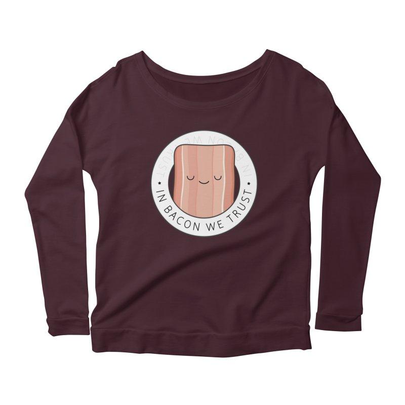 In Bacon We Trust Women's Longsleeve T-Shirt by Kim Vervuurt
