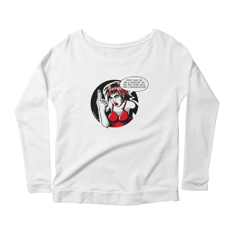 Ultimatum Women's Longsleeve Scoopneck  by kingakorska's Artist Shop