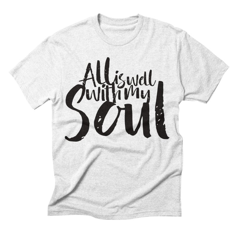 All is well  Men's Triblend T-shirt by kingdomatheart's Shop