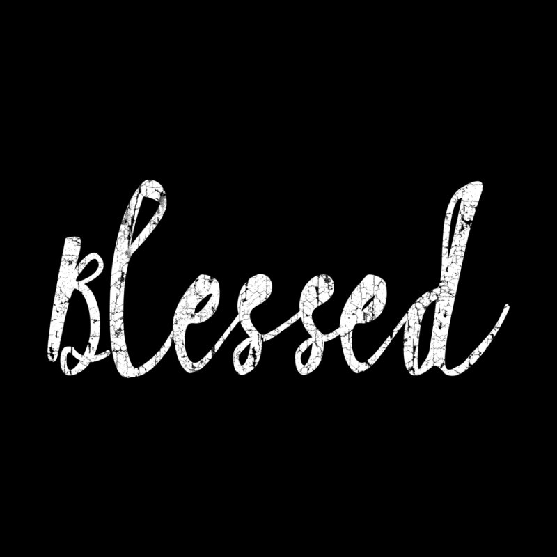 Blessed Women's Triblend T-shirt by kingdomatheart's Shop