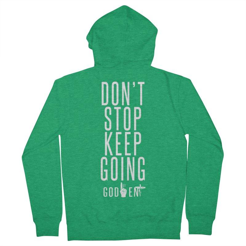 Dont Stop, Keep Going Men's Zip-Up Hoody by King James's Artist Shop
