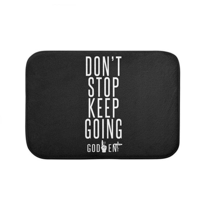 Dont Stop, Keep Going Home Bath Mat by King James's Artist Shop