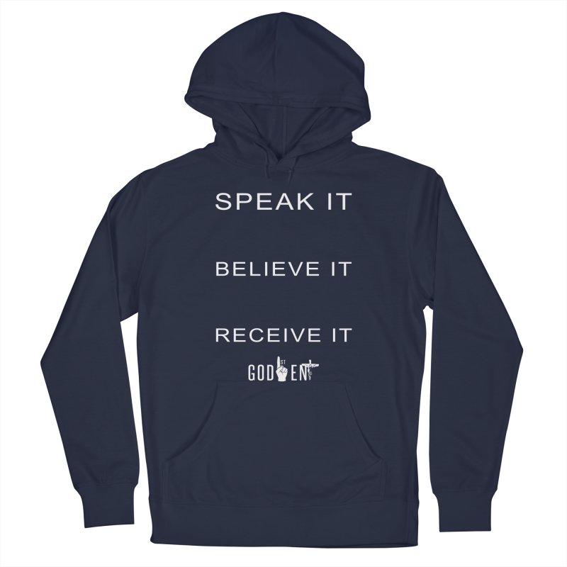 Speak It, Believe It, Receive It Men's Pullover Hoody by King James's Artist Shop