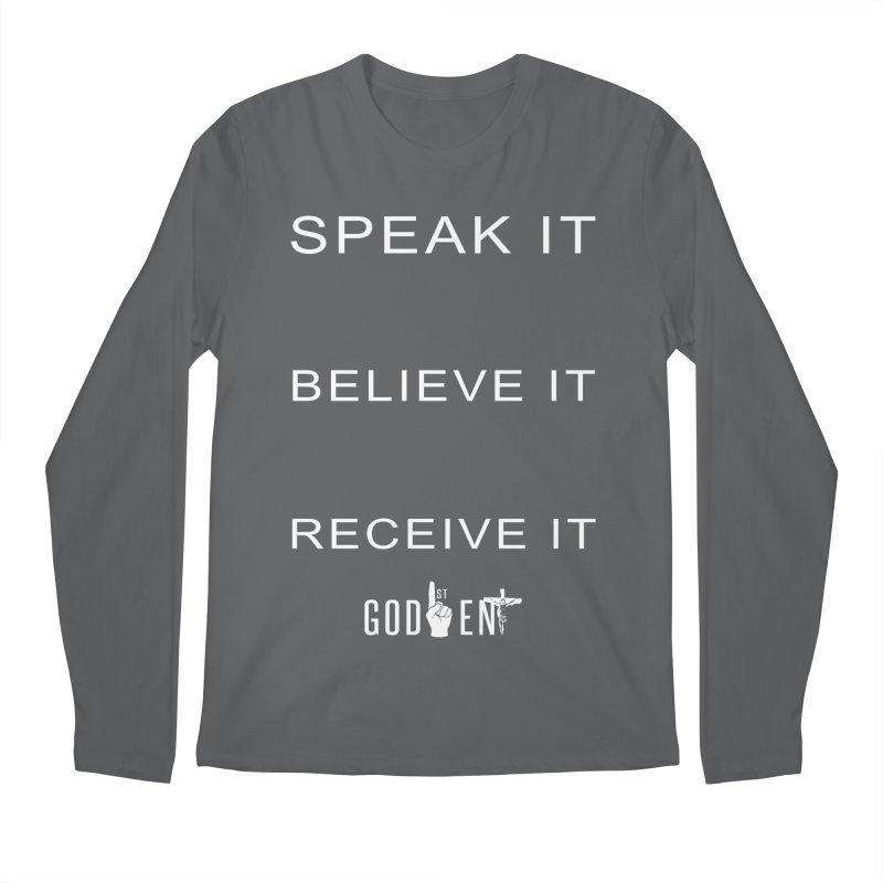 Speak It, Believe It, Receive It Men's Longsleeve T-Shirt by King James's Artist Shop