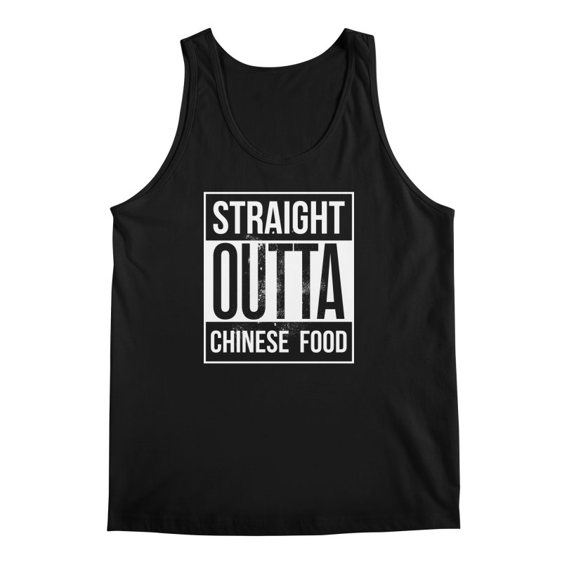 straight outta chinese food in Men's Regular Tank Black by kingpip's Artist Shop