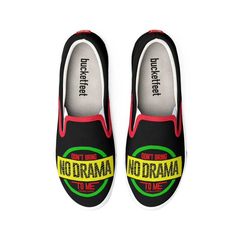 DON'T BRING NO DRAMA TO ME Men's Shoes by King Tappa  Artist Shop