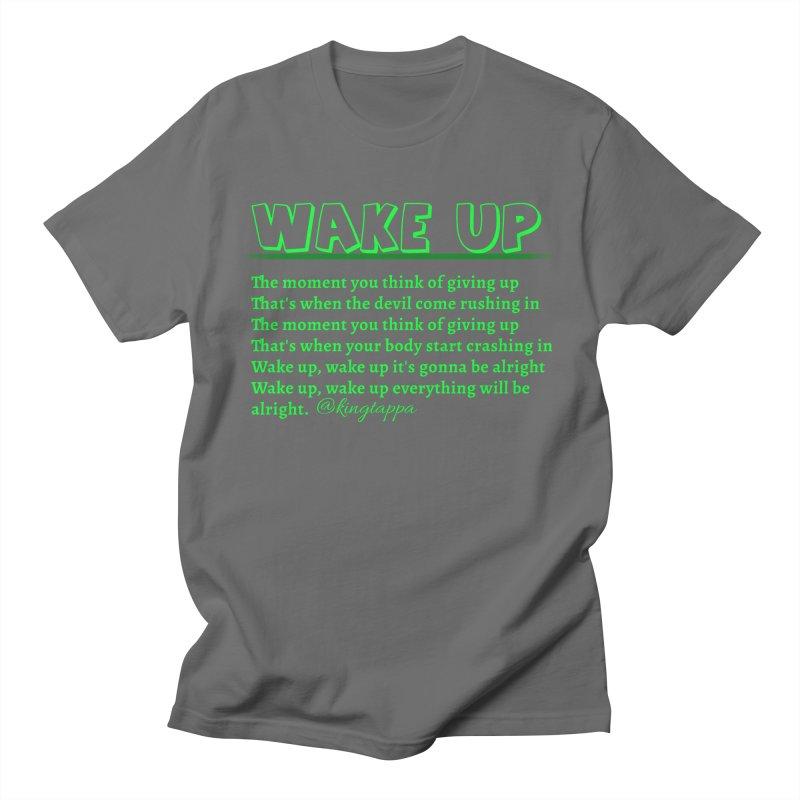 Wake Up Men's T-Shirt by King Tappa  Artist Shop