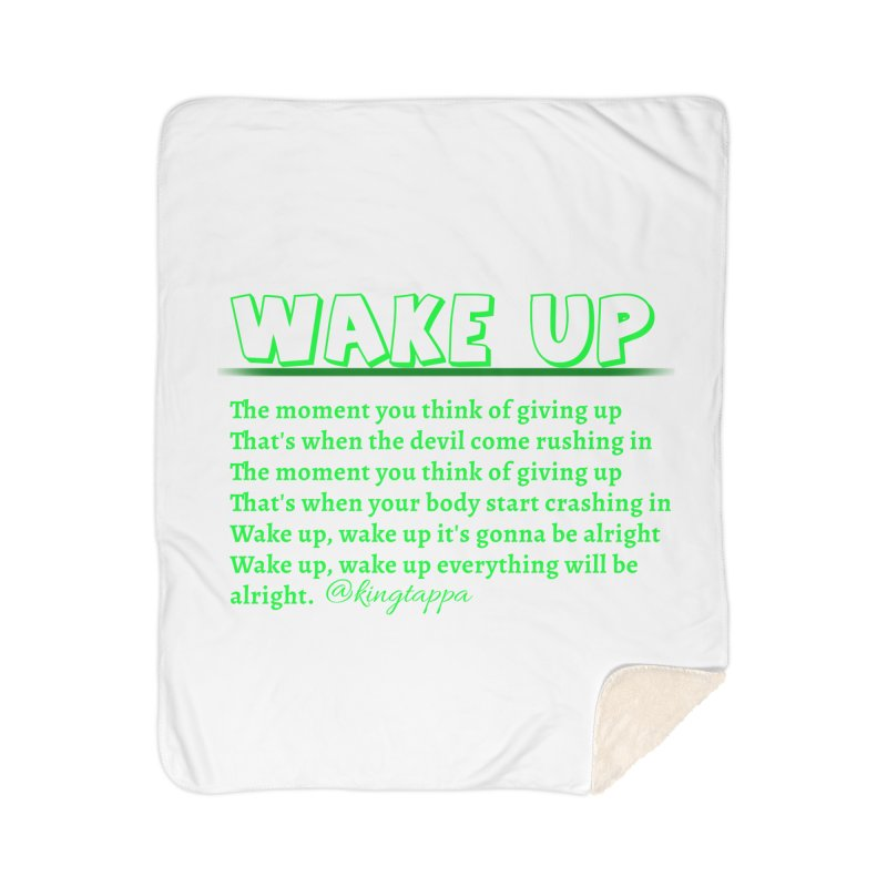 Wake Up Home Blanket by King Tappa  Artist Shop