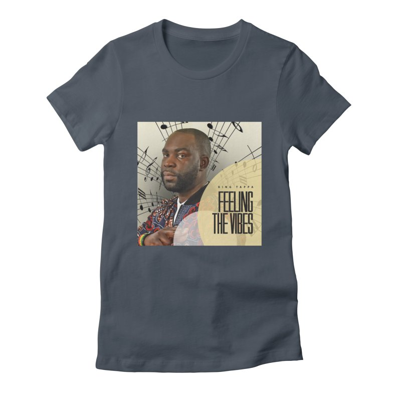 Feeling The Vibes Album Cover Women's T-Shirt by King Tappa  Artist Shop