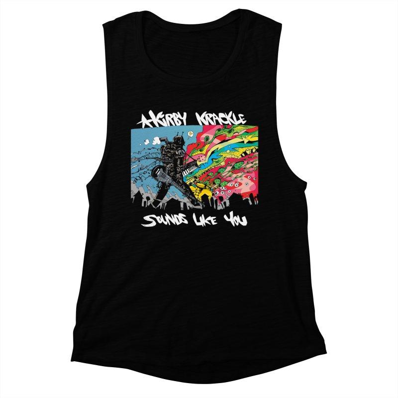 Kirby Krackle - Sounds Like You Album Cover Women's Muscle Tank by Kirby Krackle's Artist Shop