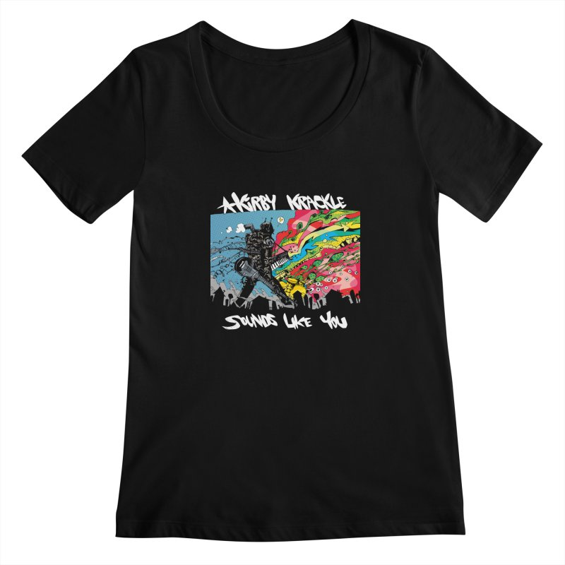 Kirby Krackle - Sounds Like You Album Cover Women's Scoopneck by Kirby Krackle's Artist Shop