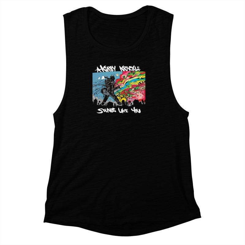 Kirby Krackle - Sounds Like You Album Cover Women's Muscle Tank by Kirby Krackle's Artist Shop