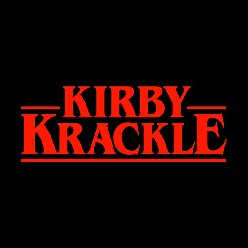 Kirby Krackle - Stranger Logo (Solid) by Kirby Krackle's Artist Shop