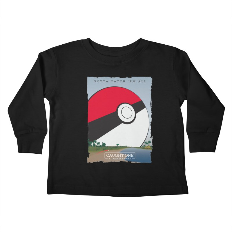 Caught One  |  A Trainer's Story Kids Toddler Longsleeve T-Shirt by kirbymack's Artist Shop