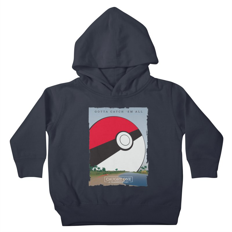 Caught One  |  A Trainer's Story Kids Toddler Pullover Hoody by kirbymack's Artist Shop