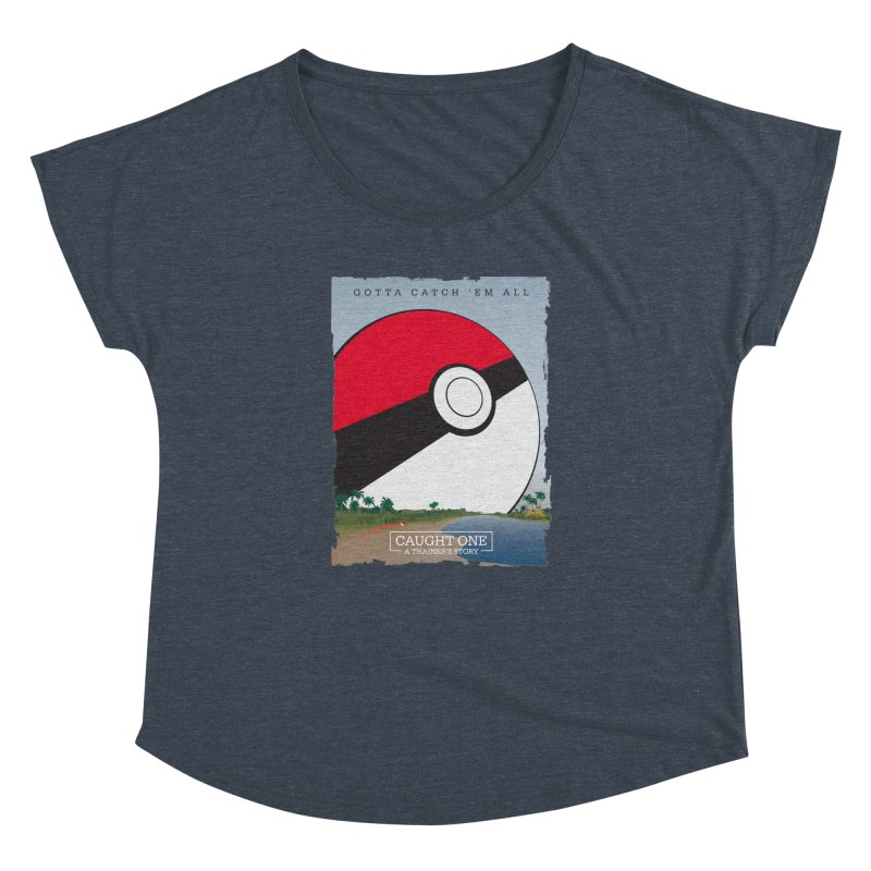 Caught One  |  A Trainer's Story Women's Dolman by kirbymack's Artist Shop