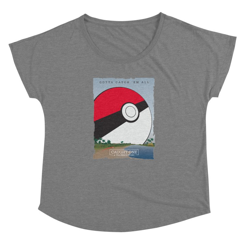 Caught One  |  A Trainer's Story Women's Dolman Scoop Neck by kirbymack's Artist Shop