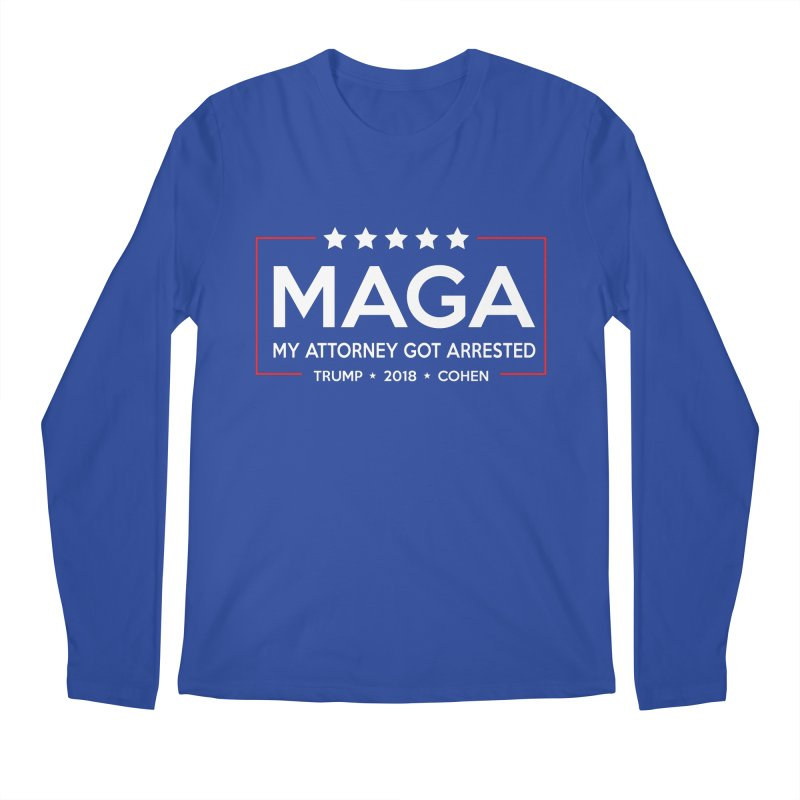 MAGA - My Attorney Got Arrested Men's Regular Longsleeve T-Shirt by kirbymack's Artist Shop