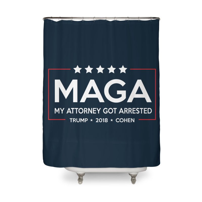 MAGA - My Attorney Got Arrested Home Shower Curtain by kirbymack's Artist Shop