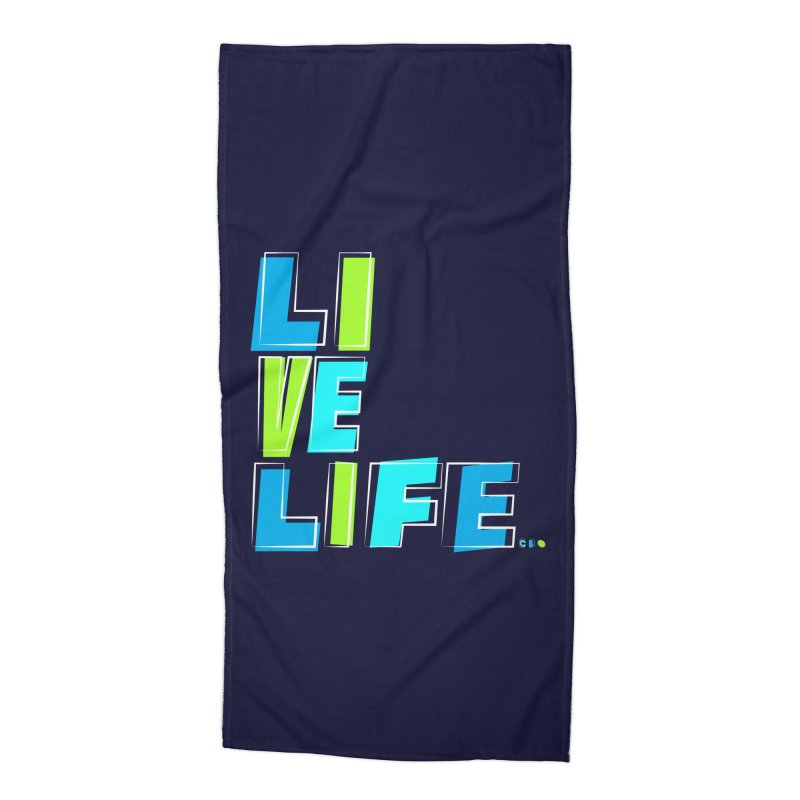 LIVE LIFE... Accessories Beach Towel by Kirby Mack's Artist Shop
