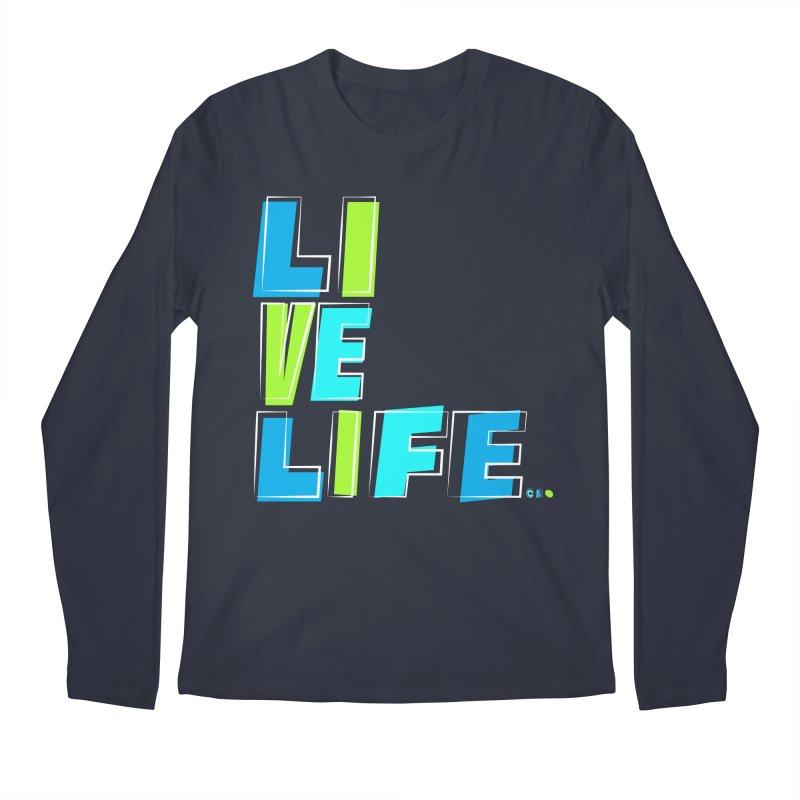 LIVE LIFE... Men's Regular Longsleeve T-Shirt by Kirby Mack's Artist Shop