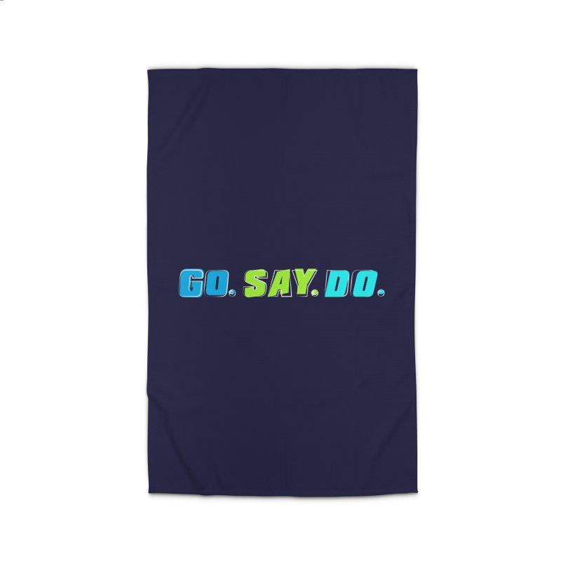 Go. Say. Do. Home Rug by kirbymack's Artist Shop