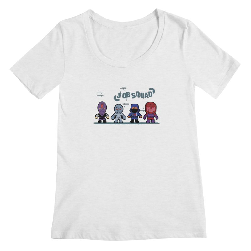 Job Squad Women's Scoopneck by kirbymack's Artist Shop