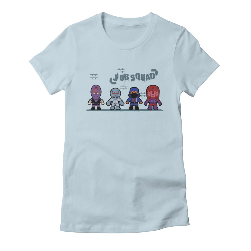 Job Squad Women's Fitted T-Shirt by kirbymack's Artist Shop