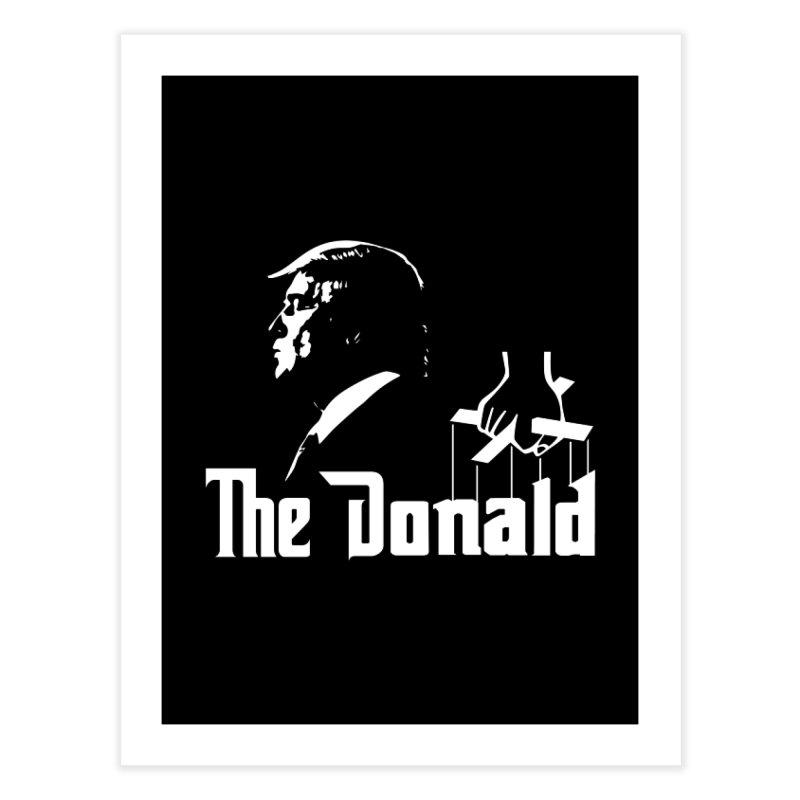 The Donald (Dark Colors) Home Fine Art Print by kirbymack's Artist Shop