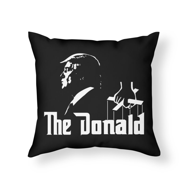 The Donald (Dark Colors) Home Throw Pillow by kirbymack's Artist Shop