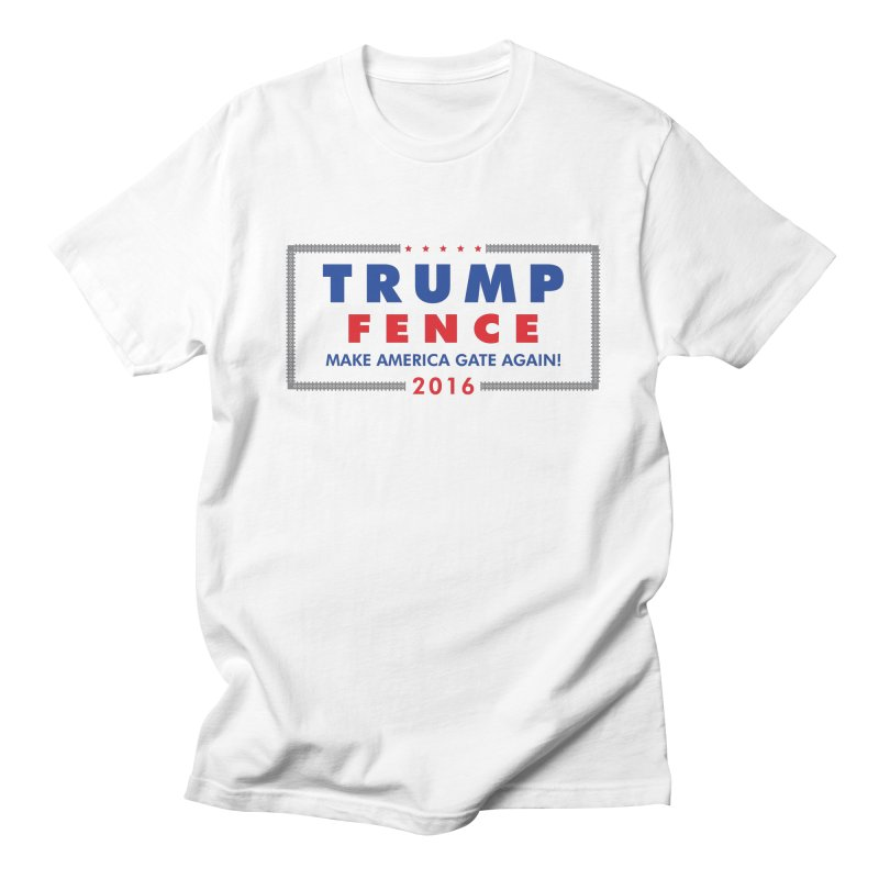 Trump Fence 2016 - Light Men's T-shirt by kirbymack's Artist Shop