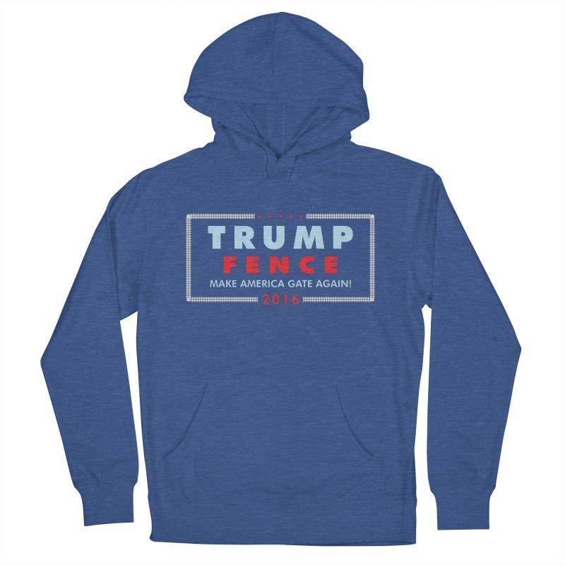 Trump Fence 2016 - Dark Men's Pullover Hoody by kirbymack's Artist Shop