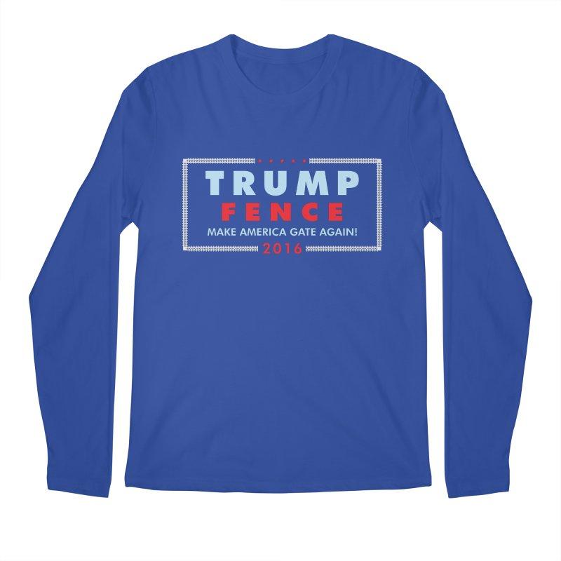 Trump Fence 2016 - Dark Men's Longsleeve T-Shirt by kirbymack's Artist Shop