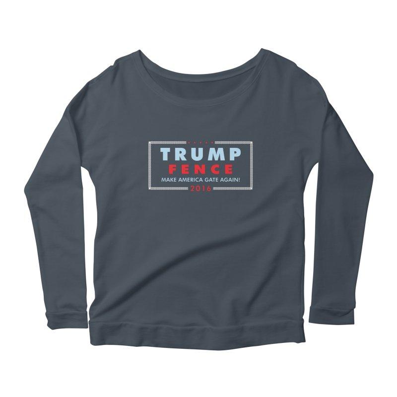 Trump Fence 2016 - Dark Women's Scoop Neck Longsleeve T-Shirt by kirbymack's Artist Shop
