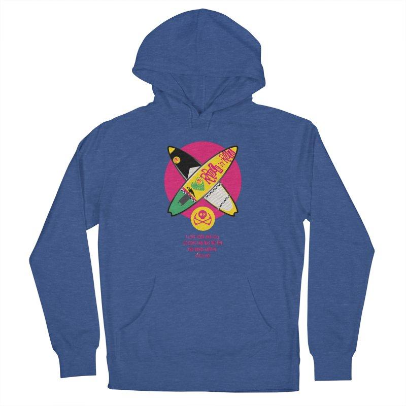 I Love Rock'n'Roll Women's Pullover Hoody by kitersoze