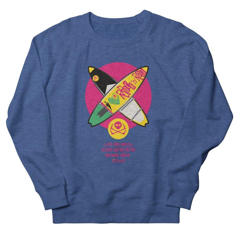 I Love Rock'n'Roll Men's Sweatshirt by kitersoze