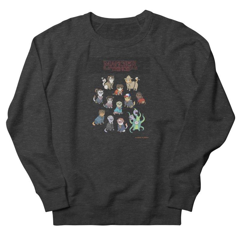 Mangier Things Women's Sweatshirt by KittyCassandra's Artist Shop