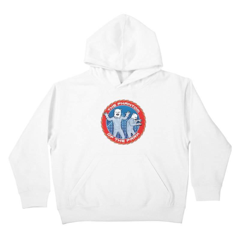 The Phantom of the Park Kids Pullover Hoody by Klick Tee Shop