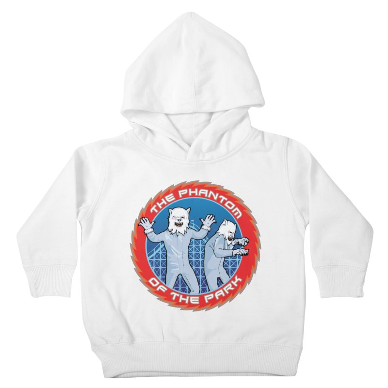 The Phantom of the Park Kids Toddler Pullover Hoody by Klick Tee Shop