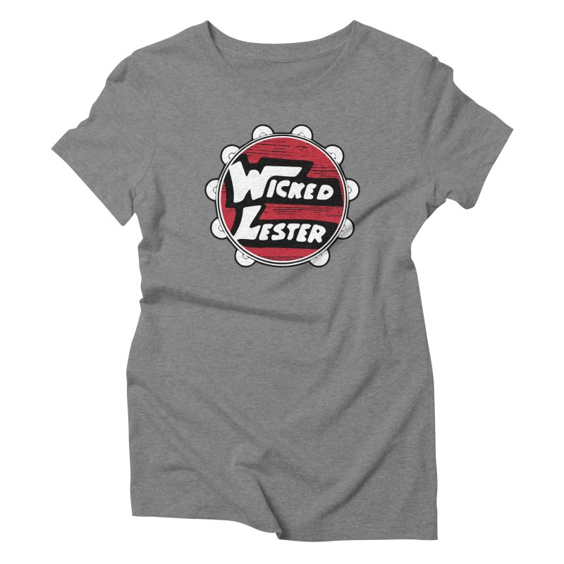 Wicked Lester Women's Triblend T-Shirt by Klick Tee Shop