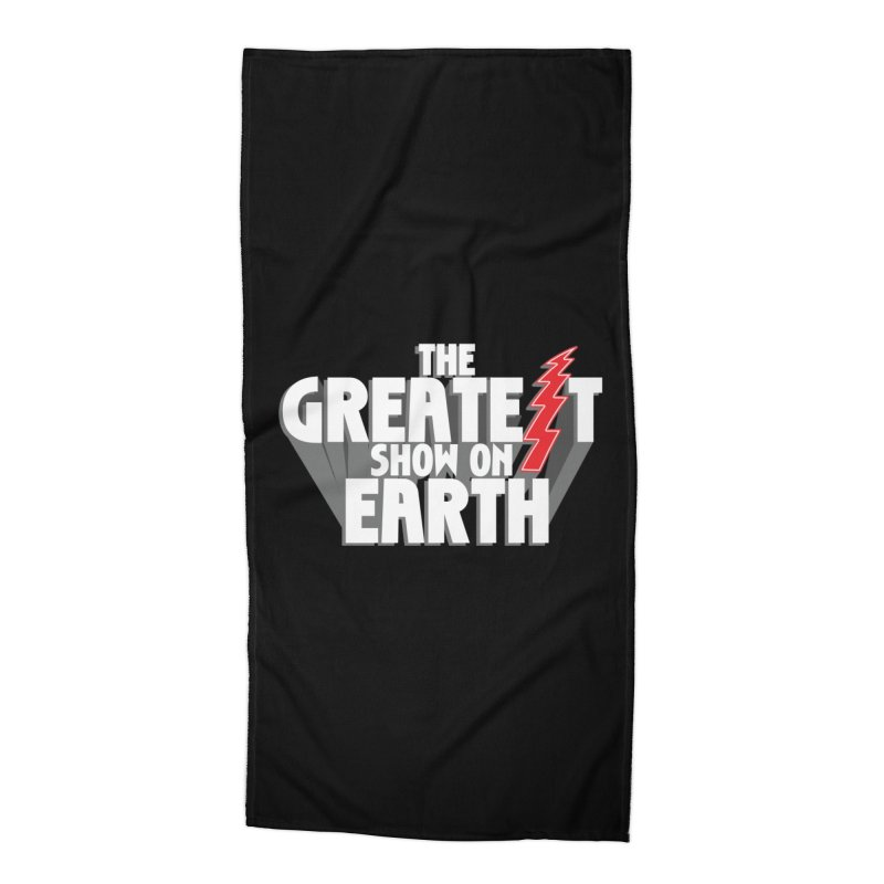 The Greatest Show On Earth Accessories Beach Towel by Klick Tee Shop